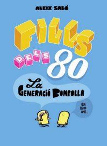 Fills dels 80 – Aleix Saló [ePub & Kindle] [Catalán]