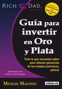 Guía para invertir en Oro y Plata – Michael Maloney [ePub & Kindle]