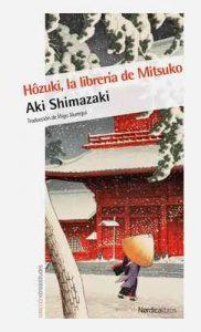 Hôzuki, la librería de Mitsuko (Otras Latitudes nº 56) – Aki Shimazaki, Íñigo Jáuregui Eguía [ePub & Kindle]