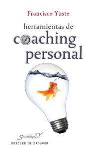 Herramientas de coaching personal: 145 (Serendipity) – Francisco Yuste Pausa [ePub & Kindle]