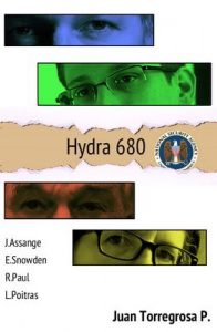 Hydra 680: La conexión entre Wikileaks, Edward Snowden, Obama y The Guardian – Juan Torregrosa Pisonero [ePub & Kindle]