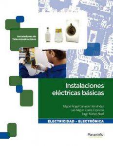 Instalaciones eléctricas básicas – Miguel Ángel Carrasco Hernández, Luis Miguel García Espinosa, Jorge Núñez Abad [ePub & Kindle]
