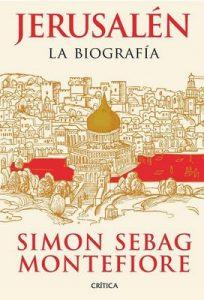 Jerusalén: La biografía – Simon Sebag Montefiore, Rosa Salleras Puig [ePub & Kindle]