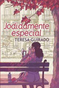 Jodidamente especial – Teresa Guirado, Paco Roca [ePub & Kindle]