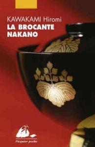 La Brocante Nakano (Picquier poche) – Hiromi Kawakami, Elisabeth Suetsugu [ePub & Kindle] [French]