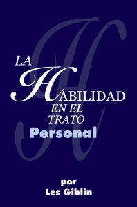 La Habilidad En El Trato Personal – Les Giblin [ePub & Kindle]