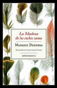 La Madona de los coches cama (Impedimenta) – Maurice Dekobra, Luisa Lucuix Venegas [ePub & Kindle]