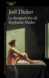 La desaparicion de Stephanie Mailer – Joel Dicker [ePub & Kindle]