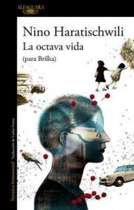 La octava vida (para Brilka): (Para Brilka) – Nino Haratischwili [ePub & Kindle]