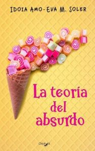 La teoría del absurdo – Idoia Amo Ruiz, Eva M. Soler [ePub & Kindle]
