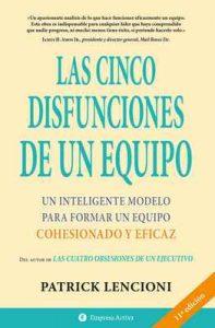 Las cinco disfunciones de un equipo (Narrativa empresarial) – Patrick Lencioni, Óscar Luis Molina [ePub & Kindle]