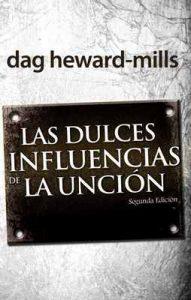 Las dulces influencias de la unción – Dag Heward-Mills [ePub & Kindle]