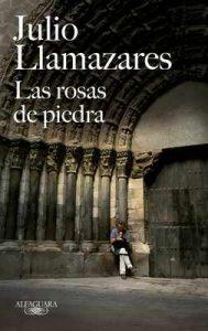 Las rosas de piedra – Julio Llamazares [ePub & Kindle]