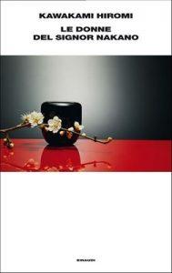 Le donne del signor Nakano – Hiromi Kawakami, Antonietta Pastore [ePub & Kindle] [Italian]