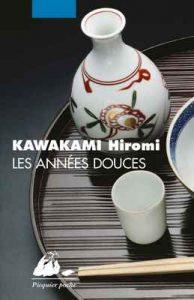 Les Années douces (Picquier poche) – Hiromi Kawakami, Elisabeth Suetsugu [ePub & Kindle] [French]