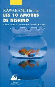 Les Dix amours de Nishino (Grand Format) – Hiromi Kawakami, Elisabeth Suetsugu [ePub & Kindle] [French]