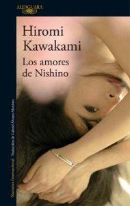 Los amores de Nishino – Hiromi Kawakami [ePub & Kindle]