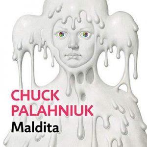 Maldita – Chuck Palahniuk [Narrado por Miriam Monlleó, Pep Papell] [Audiolibro] [Español]
