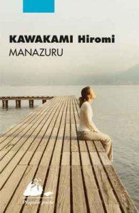 Manazuru (Picquier poche) – Hiromi Kawakami, Elisabeth Suetsugu [ePub & Kindle]
