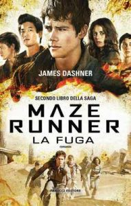 Maze Runner – La fuga: 2 (Fanucci Narrativa) – James Dashner, Silvia Romano [ePub & Kindle] [Italian]