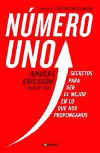 Número uno: Secretos para ser el mejor en lo que nos propongamos – Anders Ericsson, Robert Pool [ePub & Kindle]