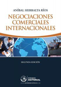 Negociaciones comerciales internacionales – Aníbal Sierralta Ríos [ePub & Kindle]