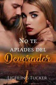 No te apiades del Devorador – Lighling Tucker [ePub & Kindle]