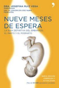 Nueve meses de espera – Josefa Maria Ruiz Vega, María Concepción Díez Rubio [ePub & Kindle]