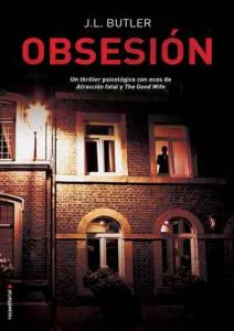 Obsesión (Thriller y suspense) – J L Butler, Jorge Rizzo [ePub & Kindle]