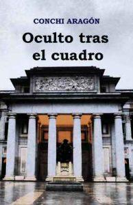 Oculto tras el cuadro – Conchi Aragón [ePub & Kindle]