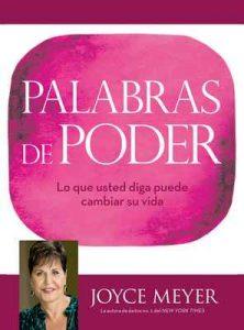 Palabras de Poder: Lo que usted diga puede cambiar su vida – Joyce Meyer [ePub & Kindle]