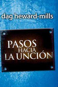 Pasos Hacia La Uncion – Dag Heward Mills [ePub & Kindle]