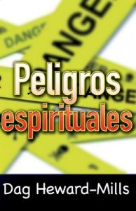 Peligros espirituales – Dag Heward-Mills [ePub & Kindle]