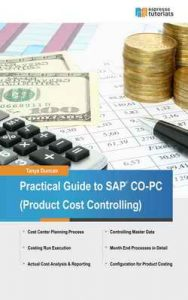 Practical Guide to SAP CO-PC (Product Cost Controlling) – Tanya Duncan [ePub & Kindle] [English]