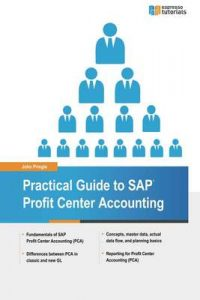 Practical Guide to SAP Profit Center Accounting – John Pringle [ePub & Kindle] [English]