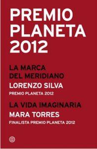 Premio Planeta 2012 ganador y finalista (pack) – Lorenzo Silva, Mara Torres [ePub & Kindle]