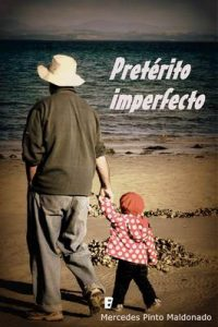Pretérito imperfecto – Mercedes Pinto Maldonado [ePub & Kindle]