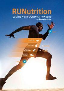 RUNutrition: Nutrición para Runners: Adelgaza Corriendo – Chema Arguedas Lozano [ePub & Kindle]