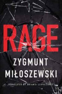 Rage – Zygmunt Miłoszewski, Antonia Lloyd-Jones [ePub & Kindle] [English]