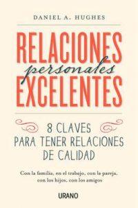 Relaciones personales excelentes (Crecimiento Personal) – Daniel Hughes [ePub & Kindle]