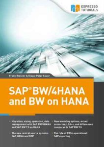 SAP BW/4HANA and BW on HANA – Klaus-Peter Sauer, Frank Riesner [ePub & Kindle] [English]