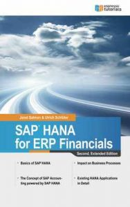 SAP HANA for ERP Financials 2nd Edition – Ulrich Schlüter, Janet Salmon [ePub & Kindle] [English]