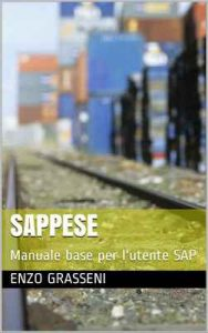 SAPpese: Manuale base per l'utente SAP – Enzo Grasseni [ePub & Kindle] [Italian]
