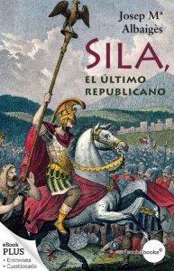 Sila, el último republicano – Josep María Albaigés [ePub & Kindle]