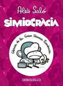 Simiocràcia: Crònica de la gran ressaca econòmica – Aleix Saló [ePub & Kindle] [Catalán]