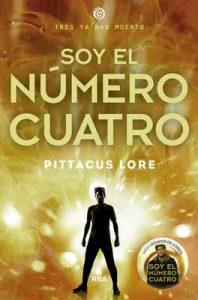 Soy el número cuatro (FICCIÓN YA nº 1) – Daniel Cortés Coronas, Pittacus Lore [ePub & Kindle]