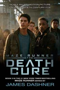 The Death Cure (The Maze Runner, Book 3) – James Dashner [ePub & Kindle] [English]
