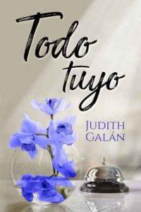 Todo tuyo – Judith Galán [ePub & Kindle]