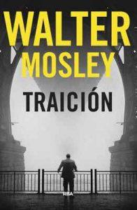 Traición – Walter Mosley, Eduardo Iriarte [ePub & Kindle]