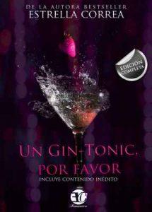 Trilogía Completa un Gin Tonic, por favor – Estrella Correa [ePub & Kindle]